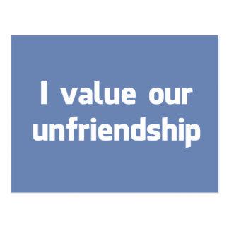 I value our unfriendship postcard