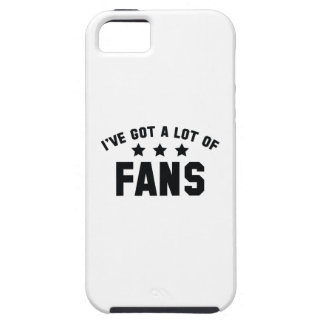 I've Got A Lot Of Fans iPhone 5 Covers