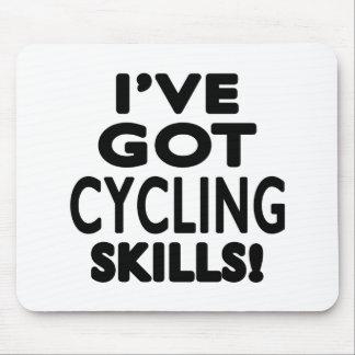 I ve Got Cycling Skills Mouse Pad
