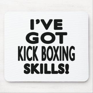 I ve Got Kick Boxing Skills Mouse Pad