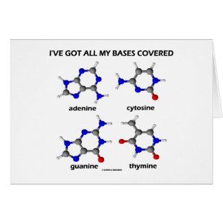 I ve Got My Bases Covered Chemistry DNA Bases Greeting Card