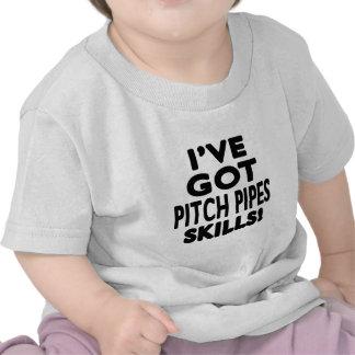 I ve Got Pitch Pipes Skills Shirt