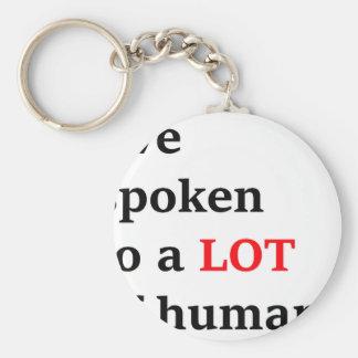 I've spoken to a lot of humans key ring