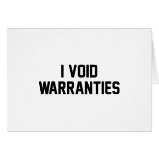 I Void Warranties Card