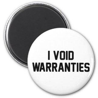 I Void Warranties Magnet