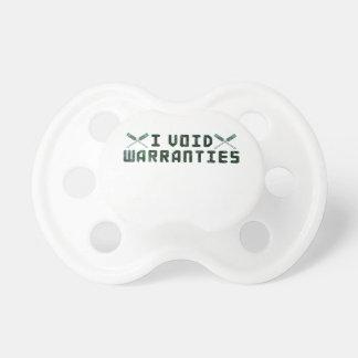 I Void Warranties Pacifiers