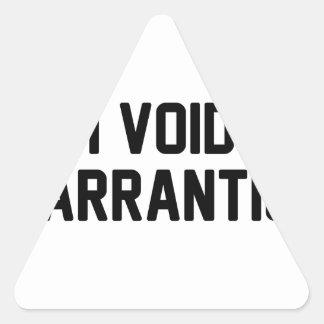 I Void Warranties Triangle Sticker