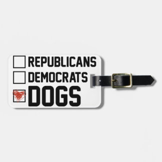 I Vote Dogs Luggage Tag