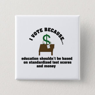 I Vote Education 15 Cm Square Badge