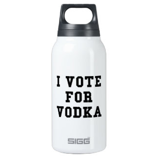 I Vote For Vodka Insulated Water Bottle