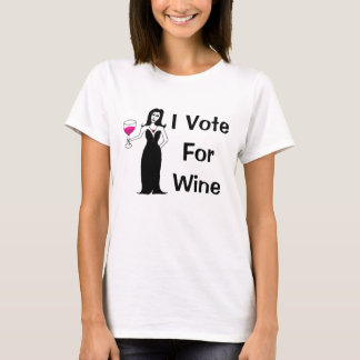 I Vote For Wine T-Shirt