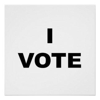 I Vote Poster