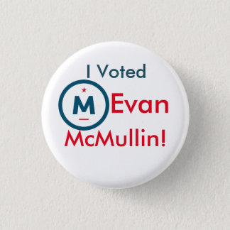 I voted Evan McMullin! Button