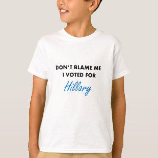I Voted for Hillary Apparel T-Shirt