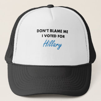 I Voted for Hillary Apparel Trucker Hat
