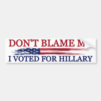 I Voted for Hillary Bumper Sticker