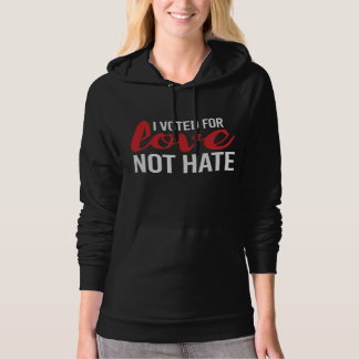 I voted for Love Not Hate - - white - Hoodie