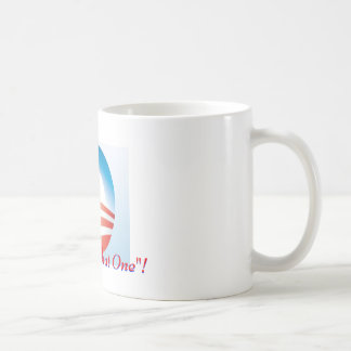 "I voted for ""That One""! Coffee Mug"