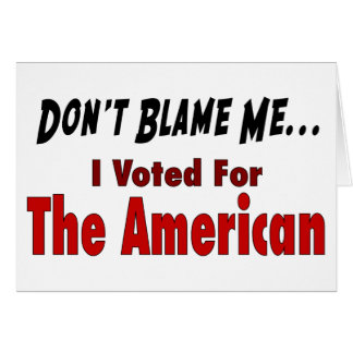 I Voted For The American Card