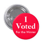 I Voted For the Winner Button
