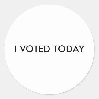 I VOTED TODAY ROUND STICKER