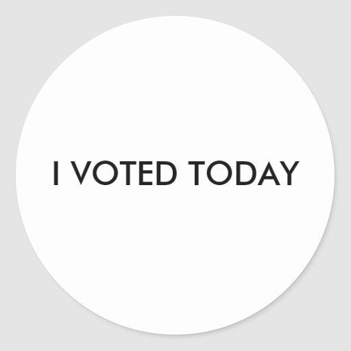 I VOTED TODAY ROUND STICKERS