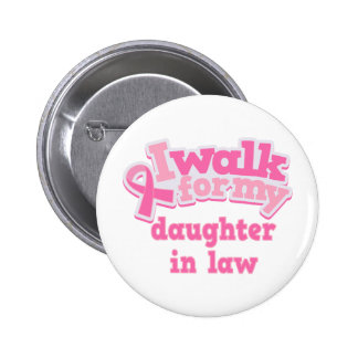 I Walk For My Daughter in Law 6 Cm Round Badge