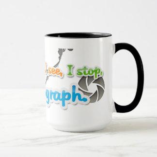 I walk, I look, I see, I stop, I photograph design Mug