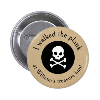 I walked the plank pirate party prize button