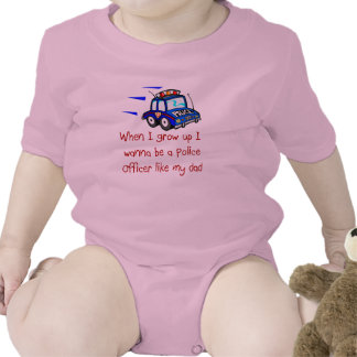 I Wanna Be A Police Officer Like My Dad Baby T-Shi T Shirt
