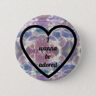 I wanna be adored ~ Button