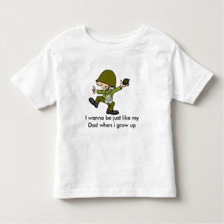 I wanna be just like my Dad when i g... Tee Shirt