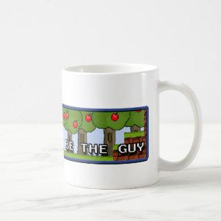 I Wanna be the Guy - Mug!