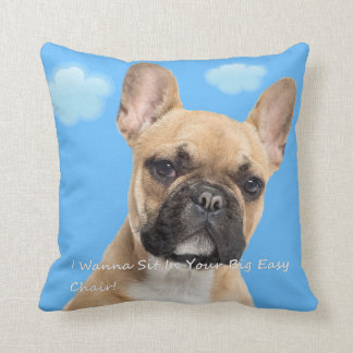 I Wanna Sit In Your Big Easy Chair! Cushion