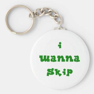I Wanna Skip Key Chain - Green