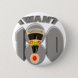 i want 3 in a bed ( 180 ) 6 cm round badge