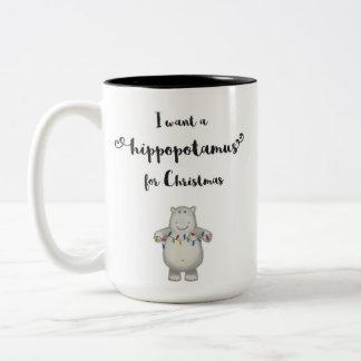 I want a hippopotamus for Christmas - Mug