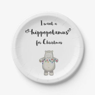 I Want a Hippopotamus for Christmas - Paper Plates