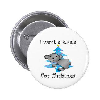 I want a Koala for Christmas 6 Cm Round Badge