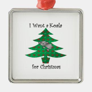 I want a koala for christmas metal ornament