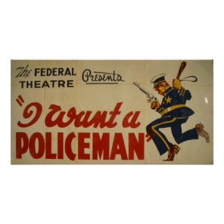 I Want A Policeman 1936 WPA Vintage Poster