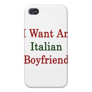 I Want An Italian Boyfriend iPhone 4 Cases