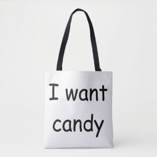 I want Candy tote