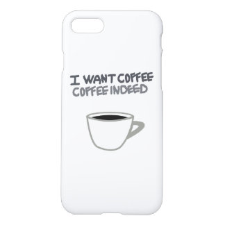 I WANT COFFEE iPhone7/8 Case