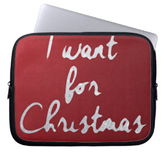 I want for Christmas ...... funda_10 Computer Sleeves