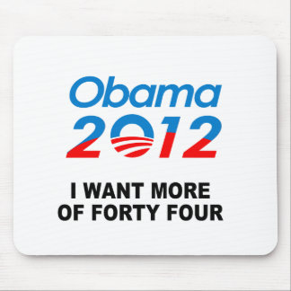 I WANT MORE OF FORTY FOUR MOUSE PAD