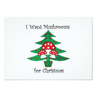 I want mushrooms for christmas 13 cm x 18 cm invitation card