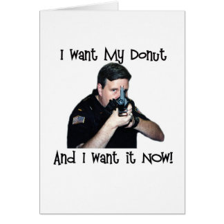 I Want My Donut Card