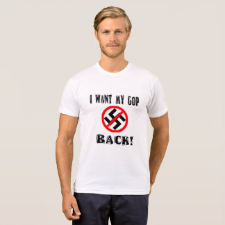 I Want My GOP Back T-Shirt