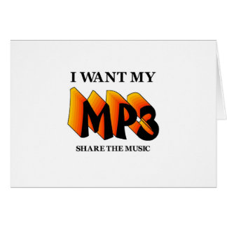 I Want My MP3 Greeting Card
